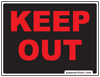 Keep Out Sign Red